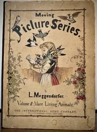 Volume II: More Living Animals