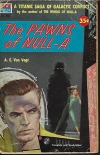"""THE PAWNS OF NULL-A (re-issued as """"The Players of Null-A"""")"""