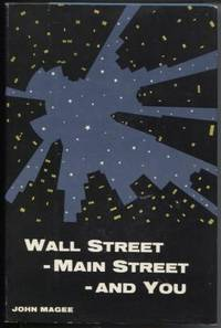 Wall Street - Main Street - And You