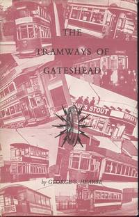 The Tramways of Gateshead