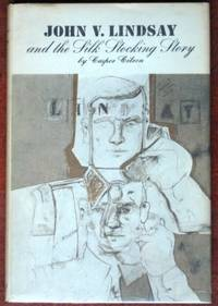 John V. Lindsay and the Silk Stocking Story