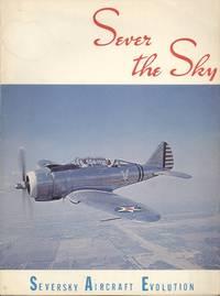 Sever the Sky: Evolution of Seversky Aircraft