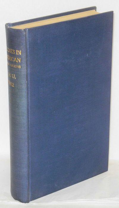 Baltimore: The Johns Hopkins Press, 1912. 181, 251p; original wraps bound in plain buckram, no libra...