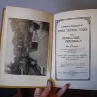 A Practical Handbook of Trees, Shrubs, Vines and herbacious Perennials
