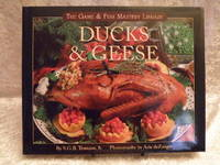 Ducks & Geese The Game & Fish Mastery Library