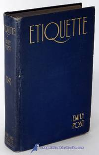 """image of Etiquette: """"The Blue Book of Social Usage"""" (1928 4th Printing of the New  and Revised Edition)"""