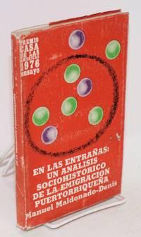 En las entrañas: un analisis sociohistorico de la emigracion puertorriqueña