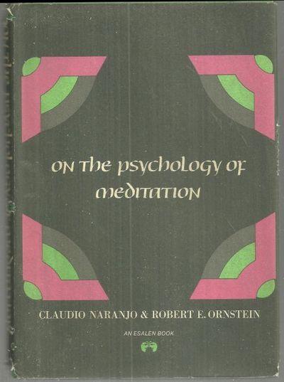 ON THE PSYCHOLOGY OF MEDITATION, Naranjo, Claudio