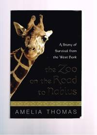 The Zoo On The Way To Nablus - A Story Of Survival From The West Bank