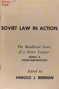 image of Soviet Law in Action: the Recollected Cases of a Soviet Lawyer