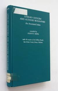 Literary Criticism and Authors' Biographies: An Annotated Text