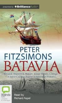 Batavia by  Peter FitzSimons - from Good Deals On Used Books and Biblio.com