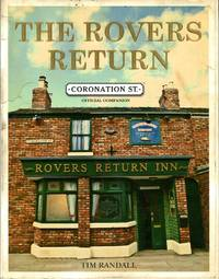 image of The Rovers Return: The Official Coronation Street Companion