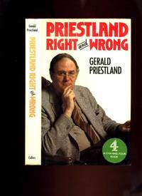 Priestland Right & Wrong by  Gerald Priestland - First Edition - 1983 - from Roger Lucas Booksellers and Biblio.com