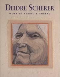 Deidre Scherer: Work in Fabric and Thread