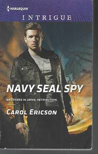 Navy SEAL Spy (Brothers in Arms: Retribution) by  Carol Ericson - Paperback - 2015-09-15 - from Vada's Book Store (SKU: 2002150028)
