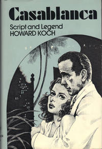 image of CASABLANCA ~ Script and Legend