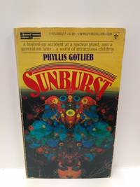Sunburst by Phyllis Gotlieb - Paperback - 1978 - from Fleur Fine Books (SKU: 9780425036228)