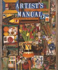 image of Artist's Manual: A Complete Guide to Paintings and Drawing Materials and Techniques