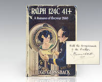 Ralph 124C 41+. by  Hugo Gernsback - Signed First Edition - 1925 - from Raptis Rare Books (SKU: 108026)