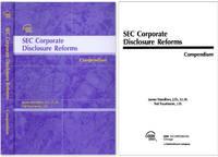 SEC Corporate Disclosure Reforms: Compendium. 2004. Softbound