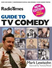 "Radio Times"" Guide to TV Comedy by  Mark Lewisohn - Paperback - from World of Books Ltd and Biblio.com"