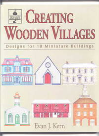 image of CREATING WOODEN VILLAGES.  DESIGNS FOR 18 MINIATURE BUILDINGS.