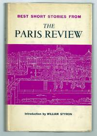 BEST SHORT STORIES FROM THE PARIS REVIEW