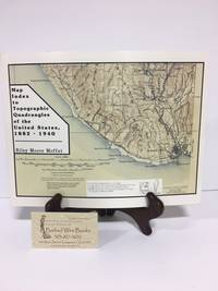 Map Index to Topographic Quadrangles of the United States, 1882-1940