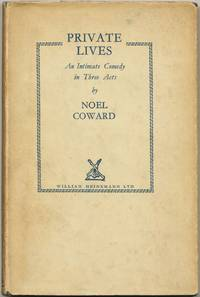 Private Lives: An Intimate Comedy in Three Acts