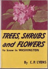 image of Trees Shrubs and Flowers to Know In Washington