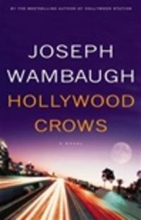 image of Wambaugh, Joseph | Hollywood Crows | Signed First Edition Copy