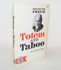 TOTEM AND TABOO Some Points of Agreement Between the Mental Lives of Savages and Neurotics