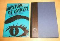 Question of Loyalty A Harper Novel of Suspense