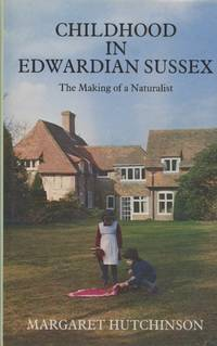 image of Childhood in Edwardian Sussex: The Making of a Naturalist
