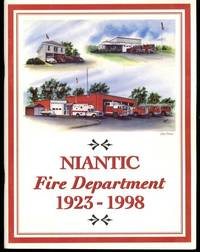Niantic Fire Department 1923-1998