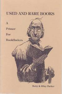 image of USED AND RARE BOOKS; A Primer For Bookfinders