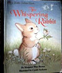 A Little Golden Book The Whispering Rabbit ( Originally Published in The Sleepy Book)