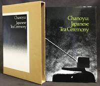 Chanoyu: Japanese Tea Ceremony