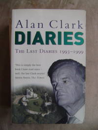 image of The Last Diaries: In and Out of the Wilderness 1993 - 1999