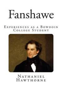 image of Fanshawe : Experiences As a Bowdoin College Student