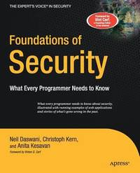 Foundations of Security : What Every Programmer Needs to Know