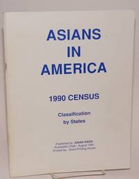 image of Asians in America: 1990 census. Classification by state
