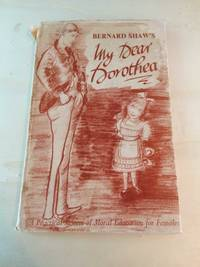 image of My Dear Dorothea: A Practical System of Moral Education for Females Embodied in a Letter to a Young Person of that Sex