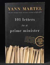image of 101 Letters to a Prime Minister; The Complete Letters to Stephen Harper