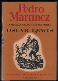 image of Pedro Martinez: A Mexican Peasant and His Family