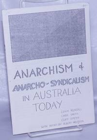 Anarchism & anarcho-syndicalism in Australia today
