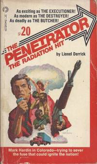 THE RADIATION HIT: The Penetrator No. 20