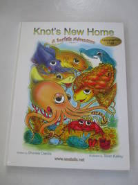 Knot's New Home