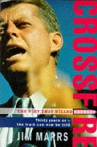 image of Crossfire: Plot That Killed Kennedy